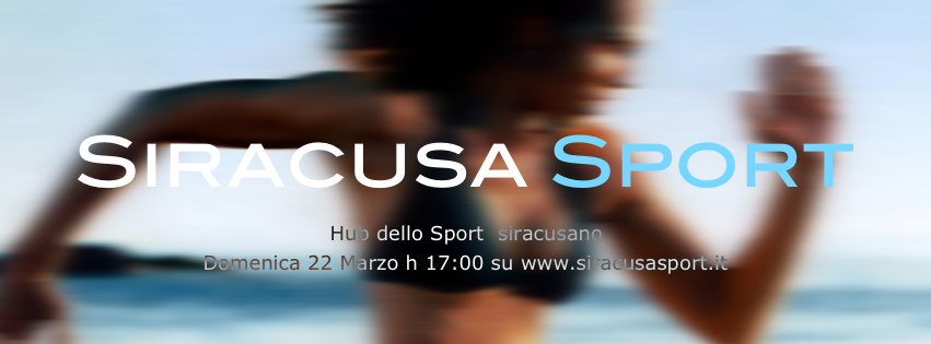 SiracusaSport.it da oggi 22 marzo 2015 ON LINE!