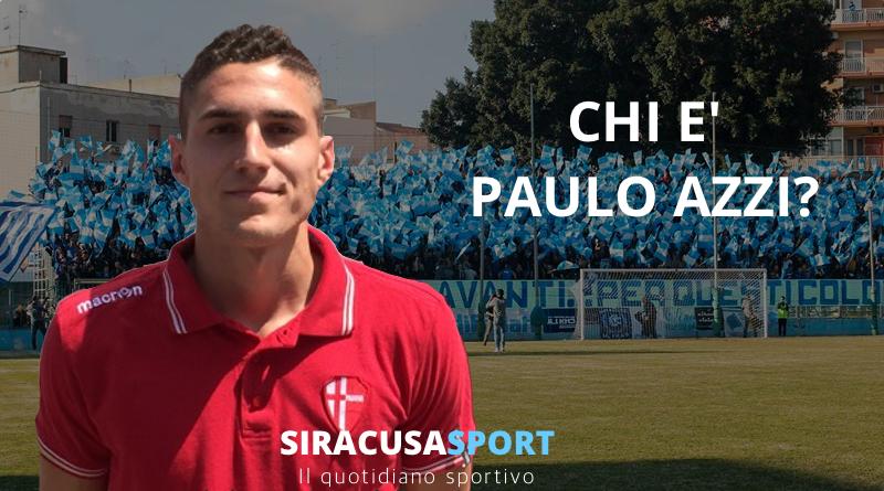 Siracusa Calcio Mercato, chi è Paulo Azzi?Guarda il Video